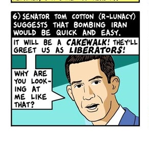 A Panel from Tom Tomorrow lampooning Tom Cotton.  Love the R-Lunacy designation!